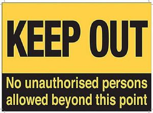 Keep Out No Unauthorised Persons Beyond... small metal sign   (og 2015)